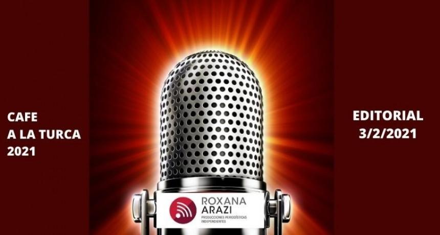 Editorial Roxana Arazi / Primer Café a la Turca, 3 de febrero 2021