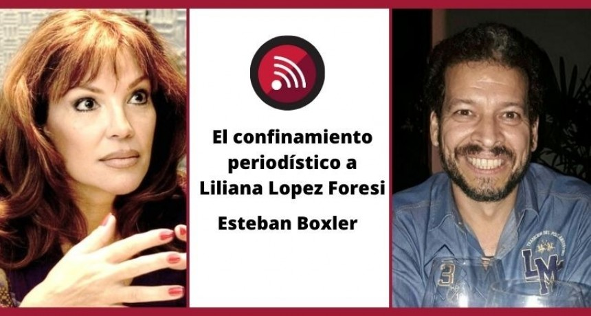 Liliana Lopez Foresi: los riesgos de ser periodista mujer e independiente