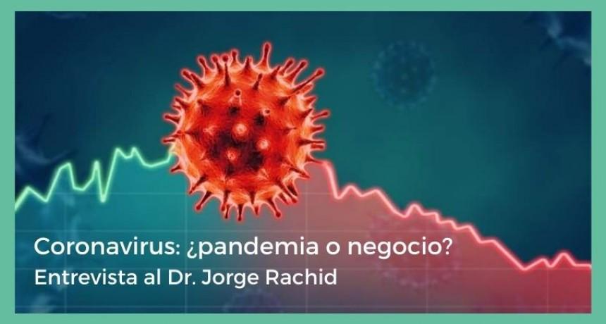 Dr. Jorge Rachid: Verdades y especulaciones en torno al COVID - 19