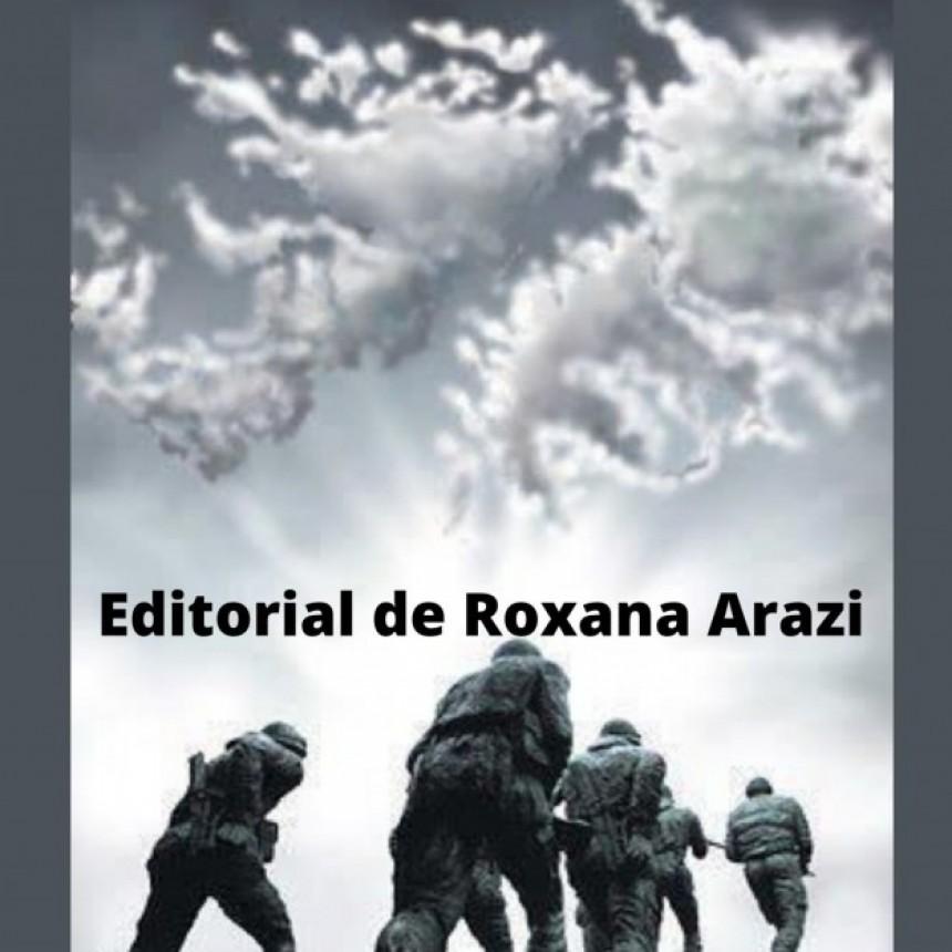 Editorial Roxana Arazi / La guerra de Malvinas, a 39 años