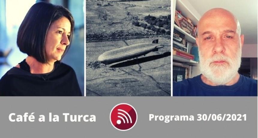 Café a la Turca, 30 de junio 2021. Otros temas con otro abordaje!!!