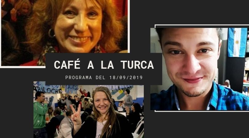 Café a la Turca 18 de septiembre 2019