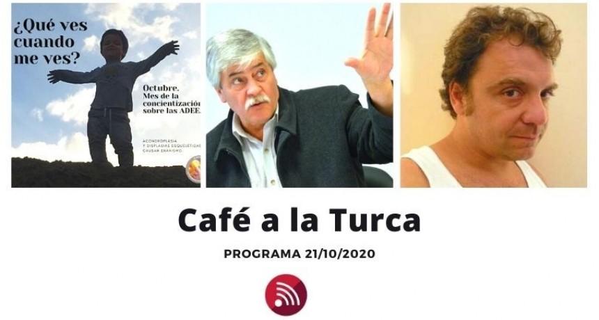 Café a a Turca  21 de octubre 2020. Otros temas, otro abordaje.