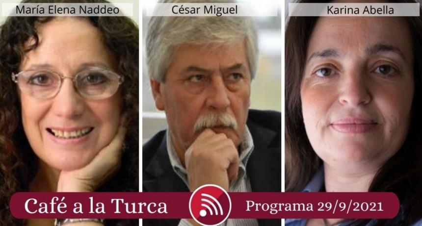 Café a la Turca, 29 de septiembre 2021. Otros temas, otro abordaje!!