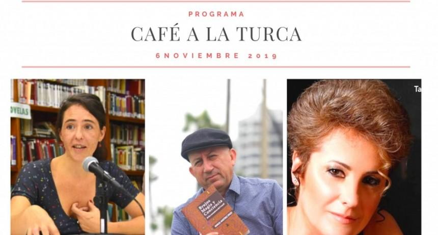 Café a la Turca 6 de noviembre 2019