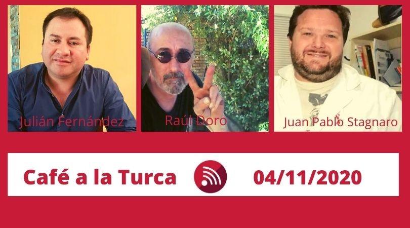 Café a a Turca  04 de noviembre 2020. Otros temas, otro abordaje.