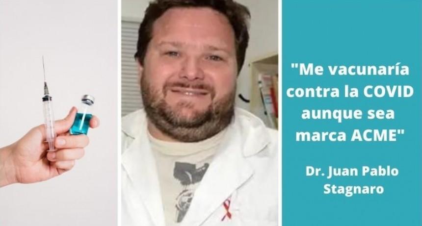 Vacunas contra Covid19: La opinión del médico infectólogo Dr. Juan Pablo Stagnaro